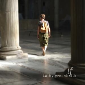 KathyGreenholdt_IfAlbum_Cover